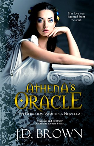 Athena's Oracle by J.D. Brown