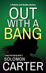 Out With a Bang by Solomon Carter