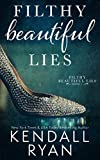 Free eBook - Filthy Beautiful Lies