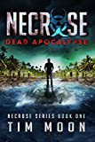 Free Kindle Book : Dead Islands: Necrose Series Book One