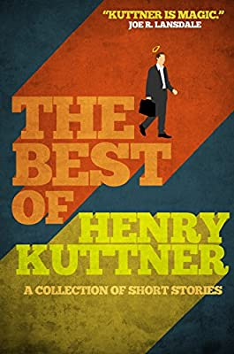 eBook Deal: Get ROBOTS HAVE NO TAILS and THE BEST OF HENRY KUTTNER for Only $2.99!