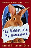 Free eBook - The Rabbit Ate My Homework