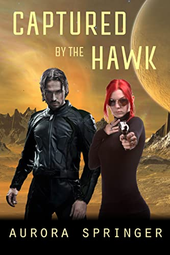 Captured by the Hawk by Aurora Springer