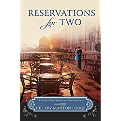 Reservations for Two: A Novel of Fresh Flavors and New Horizons (Two Blue Doors Book 2)