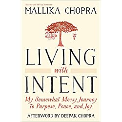 Living with Intent: My Somewhat Messy Journey to Purpose, Peace, and Joy