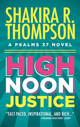 High Noon Justice: A Psalms 37 Novel