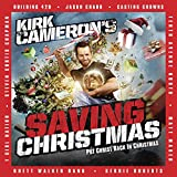 Kirk Cameron's Saving Christmas Soundtrack