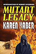Book Cover: Mutant Legacy by Karen Haber