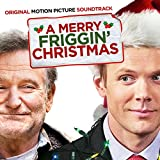 A Merry Friggin' Christmas Soundtrack