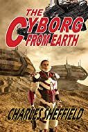 Book Cover: The Cyborg from Earth by Charles Sheffield