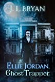 Free eBook - Ellie Jordan  Ghost Trapper