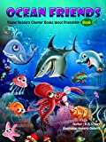 Free Kindle Book : Ocean Friends (Young Readers Chapter Books Book 1)