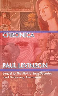 Cover & Synopsis: CHRONICA by Paul Levinson