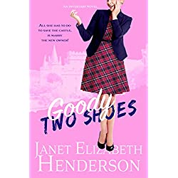 Goody Two Shoes: Romantic Comedy (Scottish Highlands Book 2)