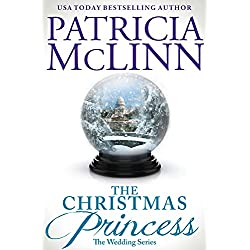 The Christmas Princess (The Wedding Series, Book 5)