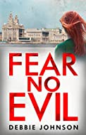 Book Cover: Fear No Evil by Debbie Johnson