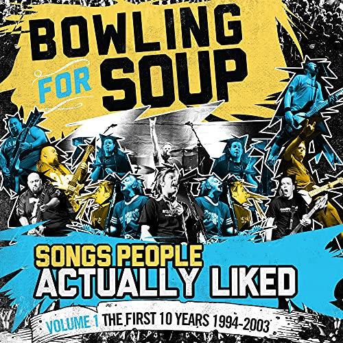 Songs People Actually Liked Volume 1 - The First 10 Years (1994-2003)