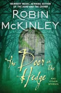 Book Cover: The Door in the Hedge by Robin McKinley