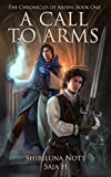 Free Kindle Book : A Call to Arms: Book One of the Chronicles of Arden
