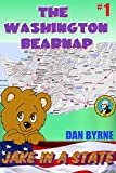 Free Kindle Book : The Washington Bearnap: Jake In A State, Chapter Book for 6-8 year olds