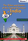 Free Kindle Book : The Tribes and Castes of the Central Provinces of India, Volume 1