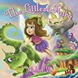 Free Kindle Book : The Littlest Fairy ( A gorgeous children