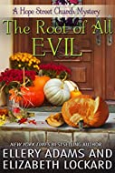 Book Cover: The Root of All Evil by Ellery Adams and Elizabeth Lockard