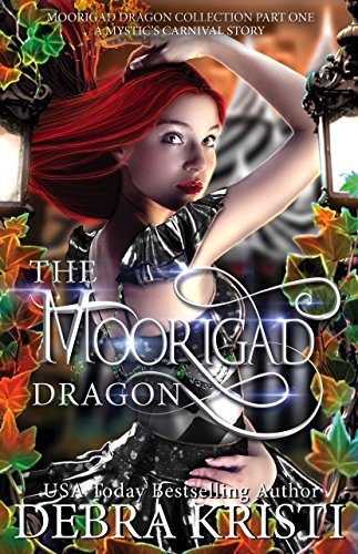 The Moorigad Dragon by Debra Kristi