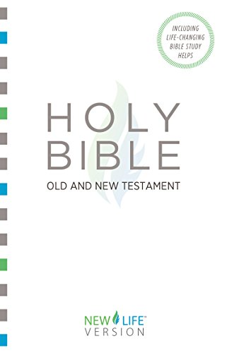 The Holy Bible: Old and New Testament (New Life Version)