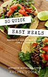 Free Kindle Book : 30 Quick Easy Meals