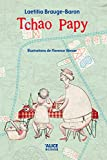 Tchao papy (Deuzio) (French Edition)