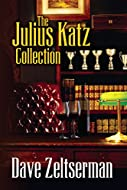 Book Cover: The Julius Katz Collection by Dave Zeltserman