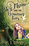 Free Kindle Book : Riley Flynn and the Runaway Fairy