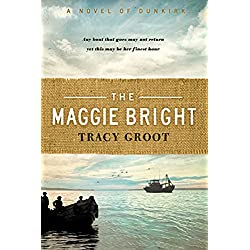 The Maggie Bright: A Novel of Dunkirk