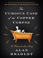 Book Cover: The Curious Case of the Copper Corpse by Alan Bradley