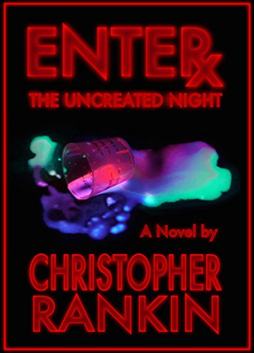 Free Kindle Book : Enter the Uncreated Night
