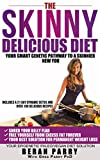 The Skinny Delicious Diet