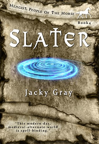 Slater (Hengist-People of the Horse Book 4) Kindle Edition by Jacky Gray