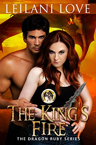 The King's Fire by Leilani Love
