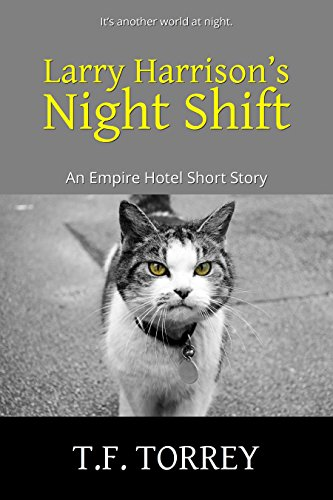 [Cover of Larry Harrison's Night Shift: An Empire Hotel Short Story by T.F. Torrey]