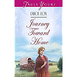 Journey Toward Home (Truly Yours Digital Editions Book 264)
