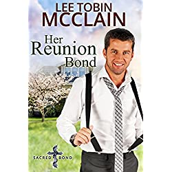 Her Reunion Bond (Christian Romance): Sacred Bond Series: Book 3