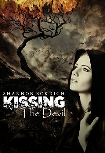 Kissing the Devil by Shannon Eckrich