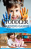 Free Kindle Book : Toddler Learning Games: The Best Creative Learning Games & Activities For Your Toddler (Toddler Learning Games, toddlers, toddler parenting)