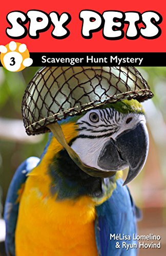 Free Kindle Book : Spy Pets #3: Scavenger Hunt Mystery