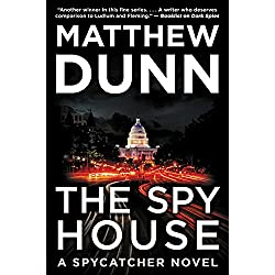 The Spy House: A Will Cochrane Novel (Spycatcher)