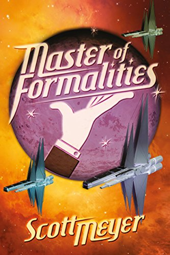 Book Cover: Master of Formalities by Scott Meyer