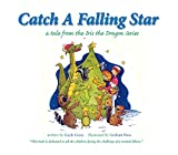 Catch a Falling Star: A Tale from the Iris the Dragon Series