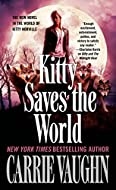 Book Cover: Kitty Saves the World by Carrie Vaughn