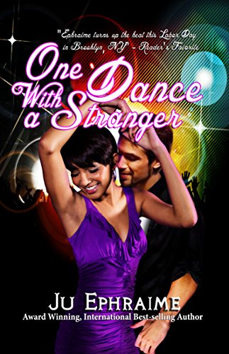 One Dance With A Stranger by Ju  Ephraime